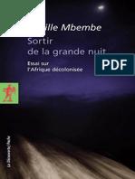 Achille Mbembe - Sortir de la grande nuit- Essai sur l'Afrique décolonisée