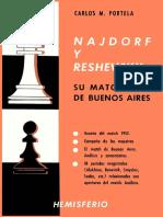 Najdorf y Reshevsky, Su Match de Buenos Aires 1953 - Portela, C M - 1954, Jparra 2016-11-06