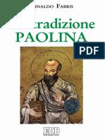 (La Bibbia Nella Storia) Rinaldo Fabris - La Tradizione Paolina-EDB (1995)