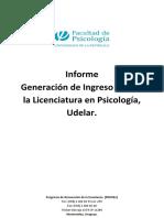 Facultad de Psicología, Udelar. PROREn. (2016). Informe Generación de Ingreso 2017 a la Licenciatura en Psicología, Udelar