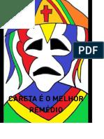 livro CARETA É O MELHOR REMÉDIO