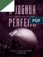 1 Touchdown - A Jogada Perfeita - Evilane Oliveira
