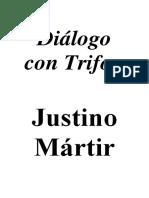 SAN JUSTINO, Diálogo con Trifon [Texto sin datos editoriales]