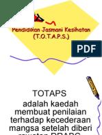 Pendidikan Jasmani Kesihatan (TOTAPS)