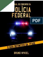 Manual do Concurso da Polícia Federal - @FuturoFederal