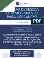 Tadel_QUE TIPO DE PESSOA DEVEMOS INVESTIR PARA LIDERANÇA
