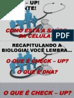 TADEL_CHECK_UP_URGENTE_SAUDE DA CÉLULA