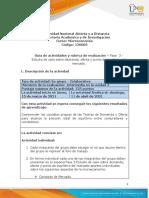 Guía de actividades y rúbrica de evaluación - Unidad 2 - Fase 3 - Estudio de caso sobre demanda, oferta y punto de equilibrio del mercado.