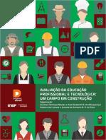 Avaliacao Da Educacao Profissional e Tecnologica Um Campo Em Construcao