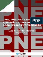 PNE Politicas e Gestao Novas Formas de Organizacao e Privatizacao Versão Final Vf