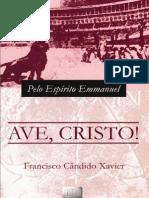 Ave Cristo - Emmanuel - Chico Xavier
