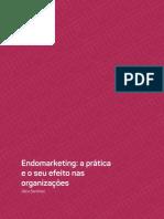 Endomarketing - A Prática e o Seu Efeito Nas Organizações