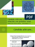 Cándida Albicans y su relación con prótesis total