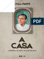A Casa - Historia da Seita de J - Chico Felitti