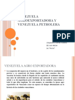 VENEZUELA AGROEXPORTADORA Y VENEZUELA PETROLERA