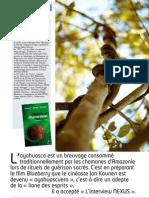 Nexus 68 - Interview Jan Kounen  « Les plantes m'ont appris à me préserver des pollutions mentales » par Priska Ducoeurjoly (mai 2010)