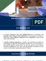 Produção de Vacinas - Tecnologia das fermentações