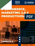 E-commerce, Mk2.0 y PROD 2.0 GRUPO. 3
