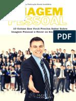 IMAGEM PESSOAL - 10 COISAS QUE VOCÊ PRECISA SABER E REVER SEUS CONCEITOS