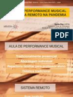 AULAS DE PERFORMANCE MUSICAL EM SISTEMA REMOTO