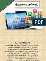 El hardware y El software