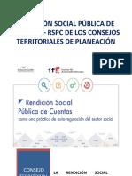 CTP - Tema 11 - RENDICIÓN SOCIAL PÚBLICA DE CUENTAS RSPC DE LOS Consejos Territoriales de Planeacion (CTP)