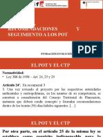 CTP - Tema 7 - Recomendaciones Seguimiento a los Planes de Ordenamiento Territorial-POT y El CTP