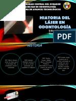 HISTORIA DEL LÁSER EN ODONTOLOGÍA