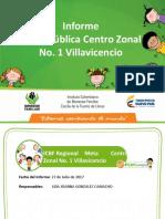 Informe de Gestion Cz Villavicencio 1 - 27de Julio de 2017