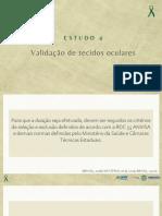 ESTUDO 4 – VIDEOAULA Avaliação do PD para tecidos oculares (1)