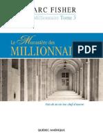 Le Millionnaire T3
