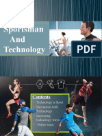 Sportsmen and technology