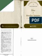1, Carlos Nino (1989) Ética y Derechos Humanos. Un ensayo de fundamentación, Buenos Aires Ed Astrea, Cap. IX, La justificación de la interferencia estatal. Democracia y obligación de obedecer el derecho, pp. 367- 411