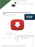 Como baixar diversos vídeos do YouTube no PC de uma só vez