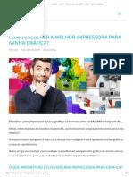 Como Escolher a Melhor Impressora Para Gráfica Rápida_ (Guia Completo)