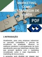 MARKETING COMO ESTRATÉGIA DE VENDA