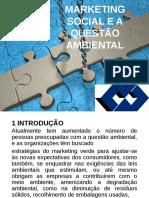 MARKETING SOCIAL E A QUESTÃO AMBIENTAL