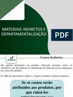 Aula 3 - Materiais Indiretos e Departamentalização