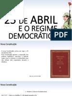 O 25 de Abril e o Regime Democrático (Parte 2)