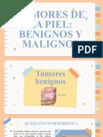 Tumores Malignos y Benignos