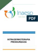 Aula+1-+Intradermo+pressurizada+-+Inaesp
