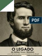 O Legado de Ashbel Green Simonton e Os 160 Anos de Presbiterianismo No Brasil