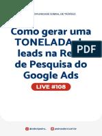Live #108 - Como Gerar Uma TONELADA de Leads Na Rede de Pesquisa Do Google Ads