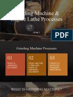 Grinding machine & Engine Lathe Processes