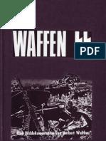 Die Waffen-SS Eine Bilddokumentation