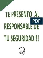 TE PRESENTO AL RESPONSABLE DE TU SEGURIDAD