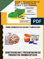 IDENTIFICACION Y PRESENTACION DE PRODUCTOS FARMACEUTICOS (1)