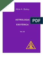 Bailey, Alice a. - Astrologia Esotérica (Português)