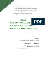 MODULO II ASPECTOS GENERALES PARA LA FORMULACION, EVALUACION Y ADMINISTRACION DE PROYECTOS (PARTE I)