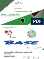 Memória Base e Recursos tripé da EaD brasileira - unidade 1 (1)